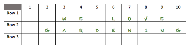 a grid of 10 by 3 with the phrase we love gardening written in the grid.